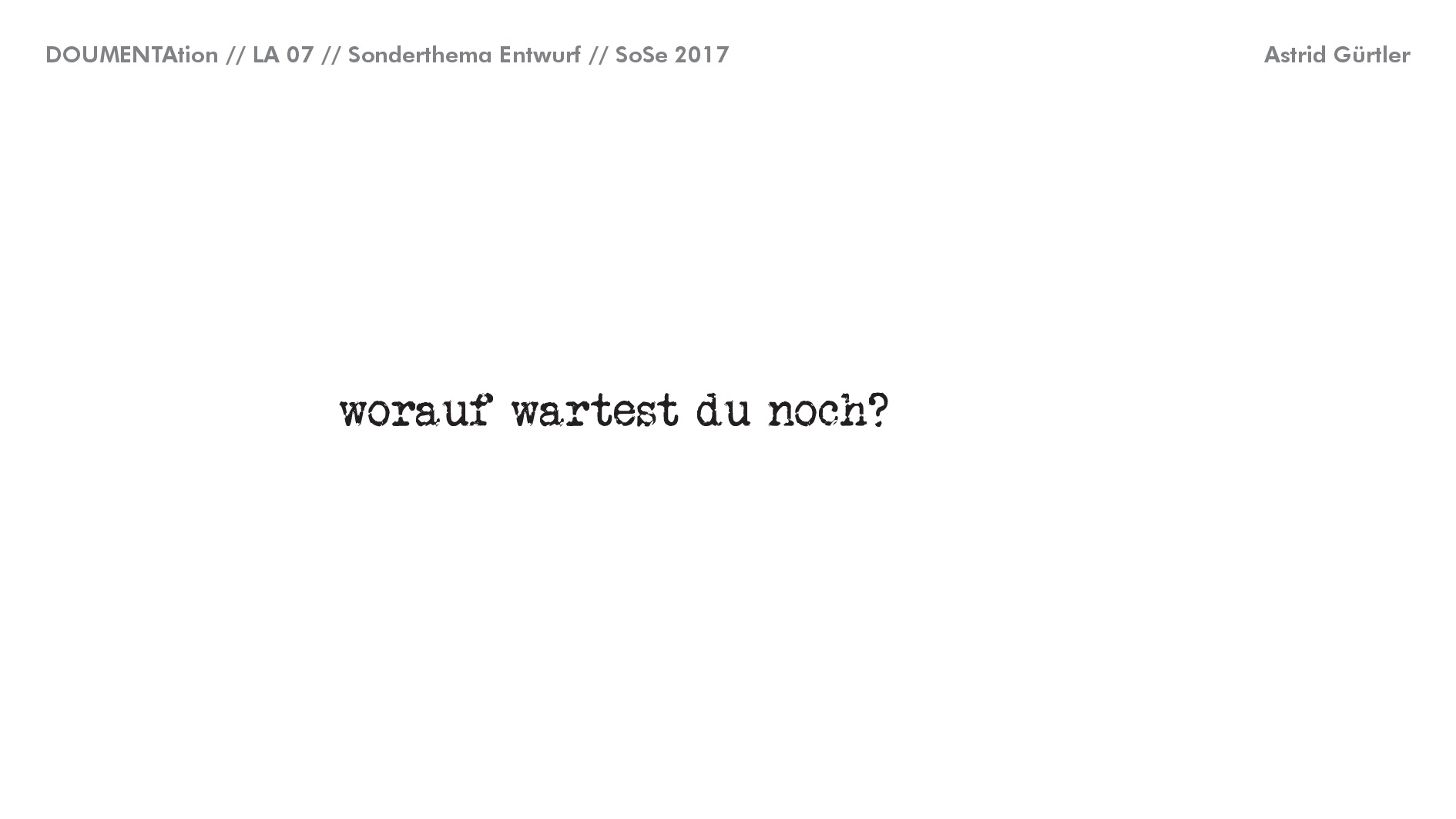 NEU Sonderthema Entwerfen SoSe 17 022